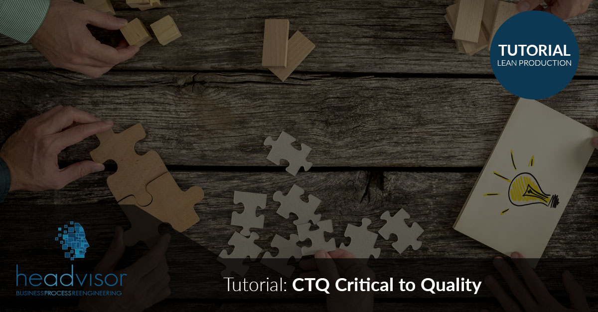 CTQ Critical to Quality