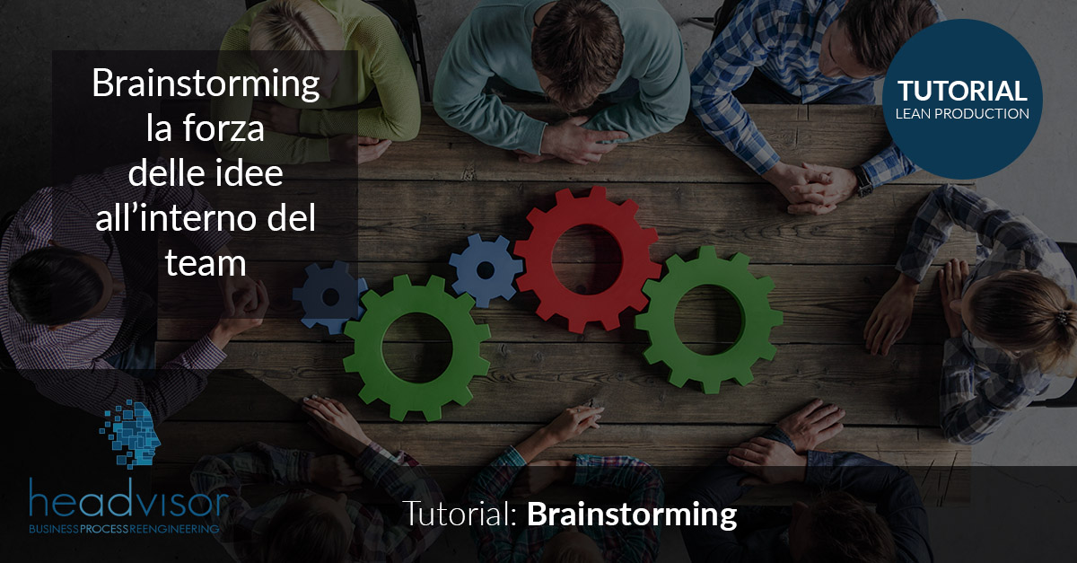 Headvisor | Il Brainstorming - Dalla Lean six sigma al mondo HR