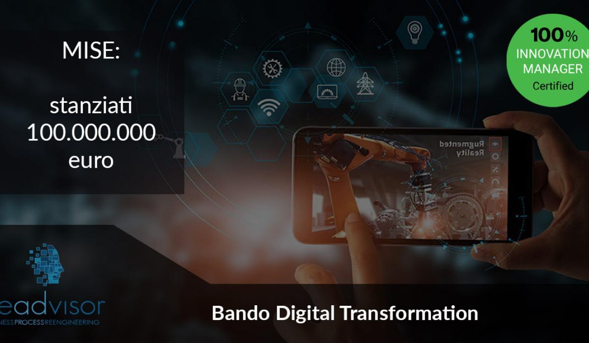 Bando Digital Transformation: MISE stanziati 100 milioni di euro