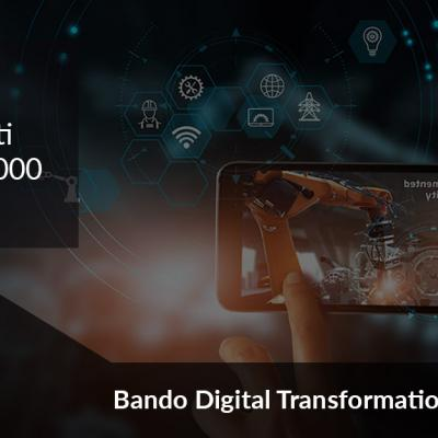 Bando Digital Transformation: stanziati 100.000.000 euro